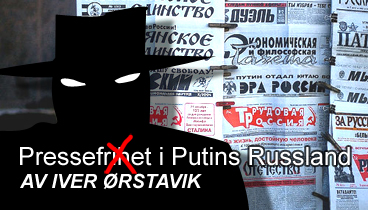 Pressefrihet iPutins Russland