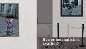 Hva er journalistisk kvalitet?
