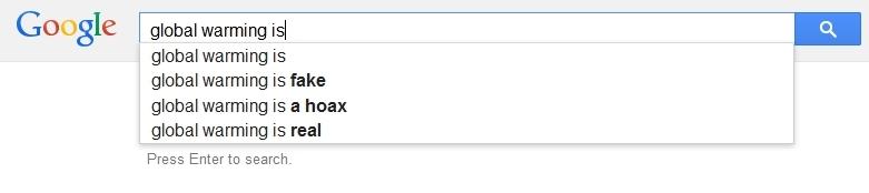 Global oppvarming er... Googles egne forslag til fullføring av søket.