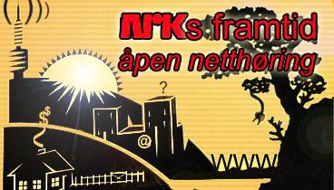 Åpen netthøring om NRKs framtid