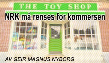 NRK må renses for kommersen