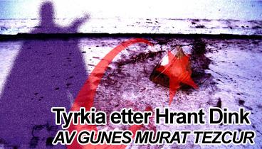 Tyrkia etter Hrant Dink