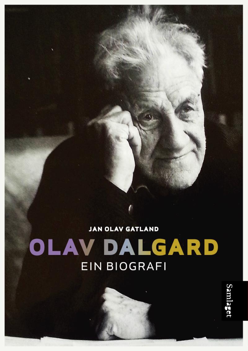 Omslaget til biografien om Olav Dalgard, gitt ut på Samlaget 2013.