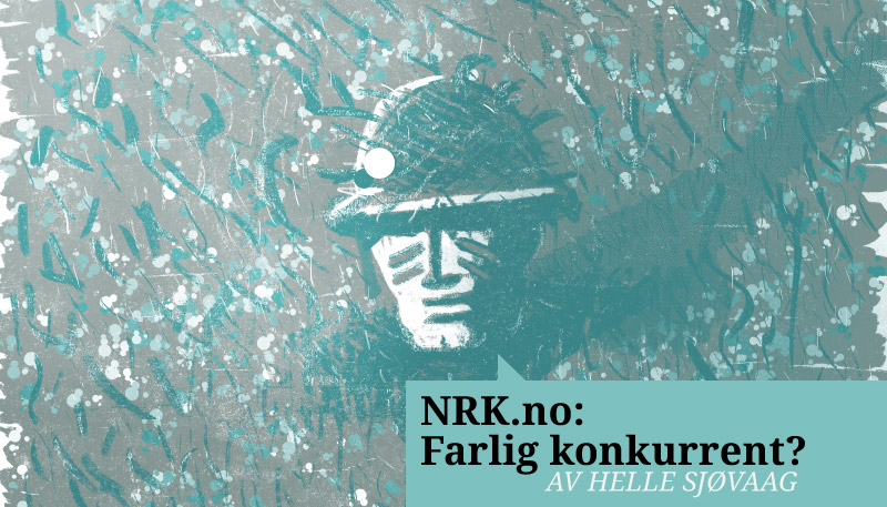 Ligner NRK på de andre nettavisene?