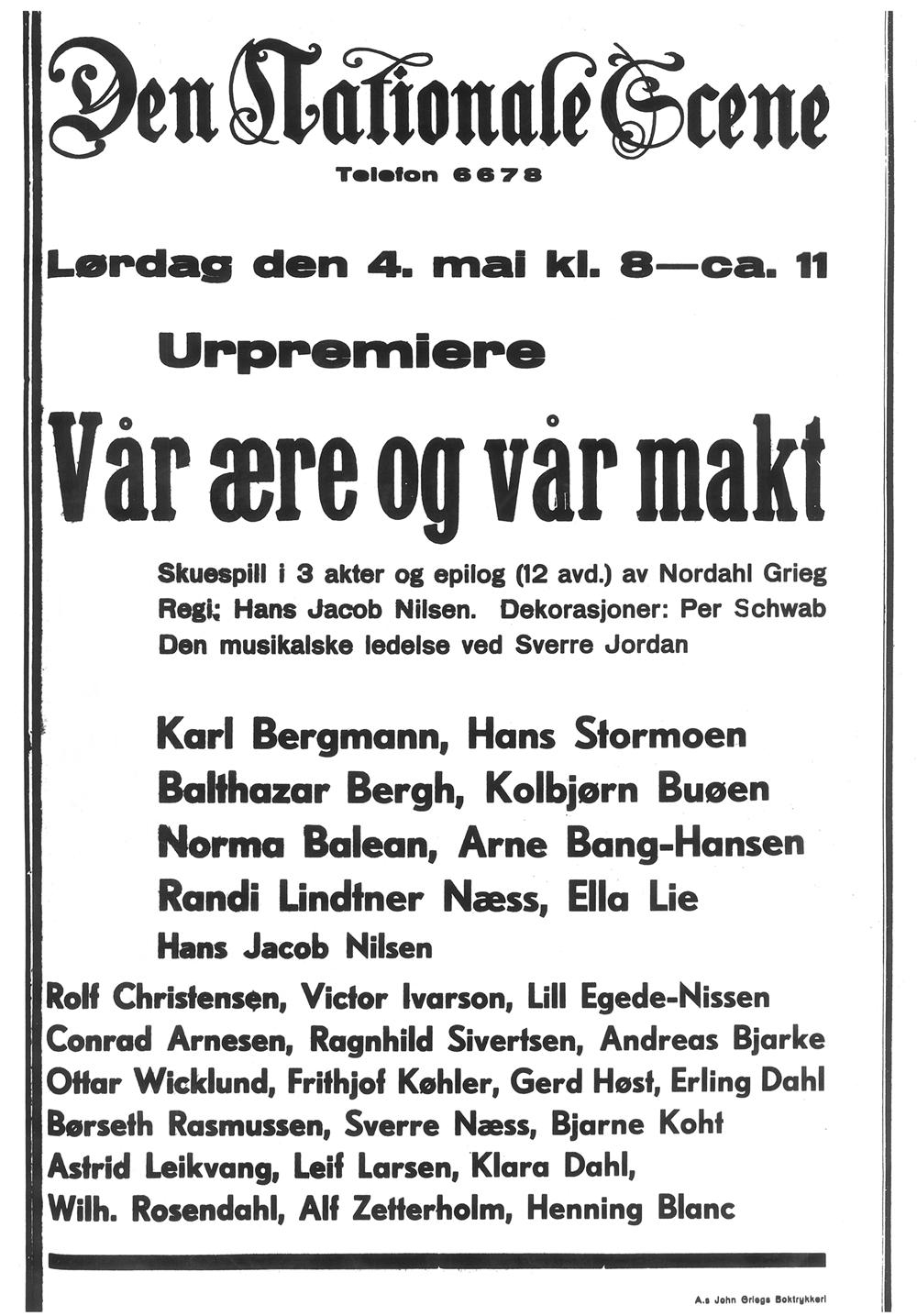 Plakat fra urpremieren av Nordahl Griegs stykke i 1935. Kunstplakaten var ennå ikke etablert på Den Nationale Scene. Plakaten skulle formidle tid, sted og personnavn.