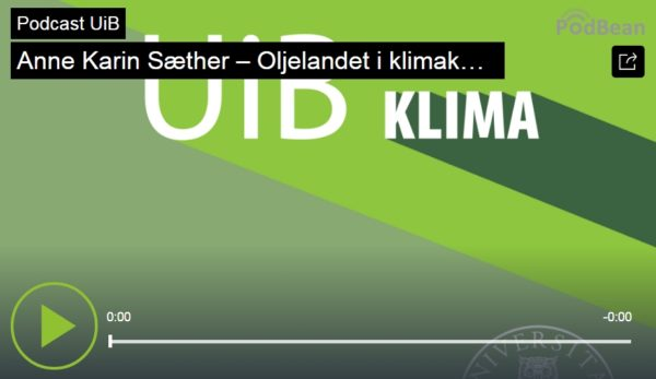 Anne Karin Sæther: Oljelandet i klimakampen (podkast)