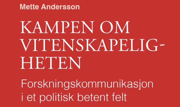 Mette Andersson: Kampen om vitenskapeligheten (podkast)